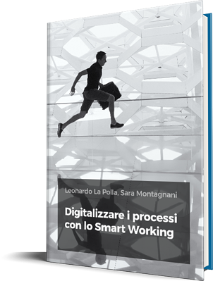 Digitalizzare i processi con lo Smart Working