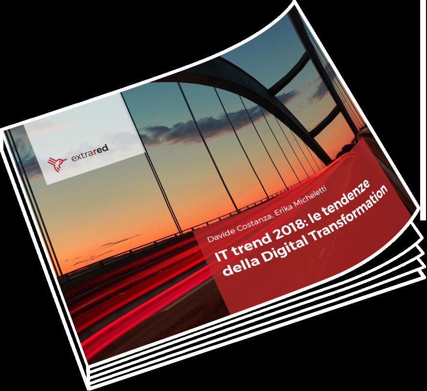 IT trend 2018: le tendenze della Digital Transformation