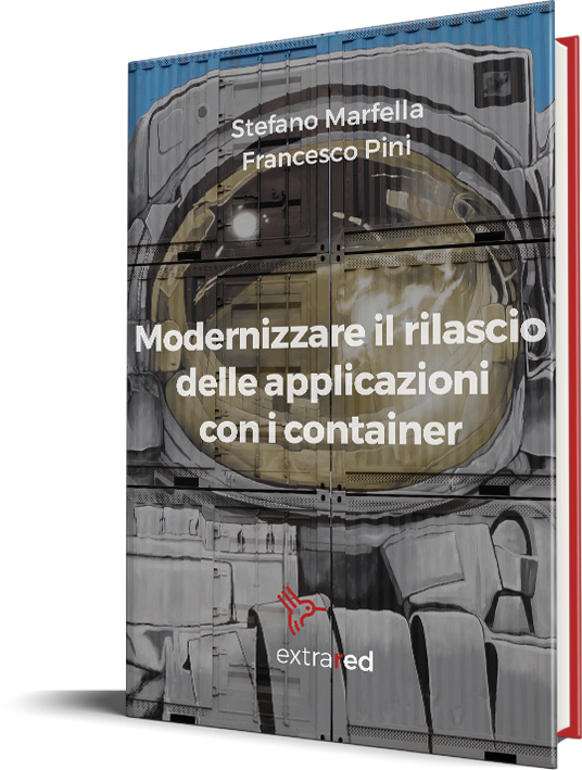 Modernizzare il rilascio delle applicazioni con i container