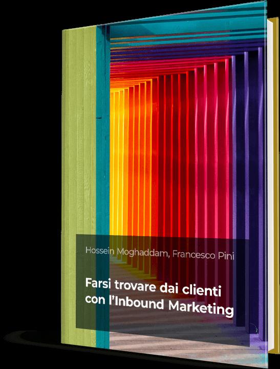 Farsi trovare dai clienti con l'Inbound Marketing
