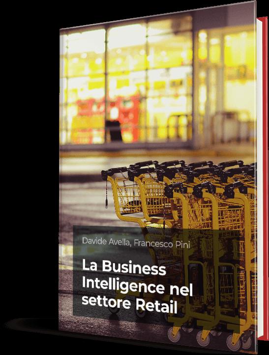La guida completa alla Business Intelligence nel Retail