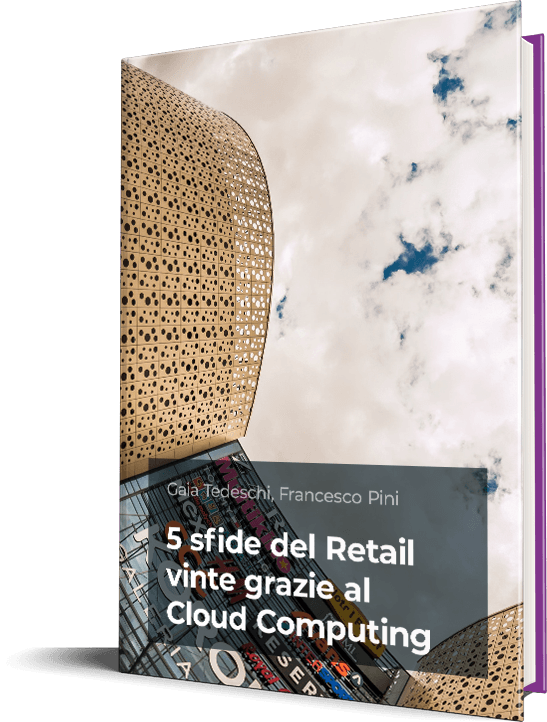 5 sfide del Retail vinte grazie al Cloud Computing