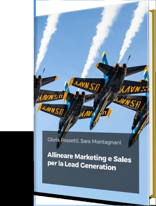 Allineare Marketing e Sales per la Lead Generation