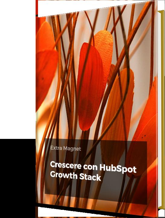 eBook gratuito - Inizia la tua crescita aziendale con HubSpot Growth Stack