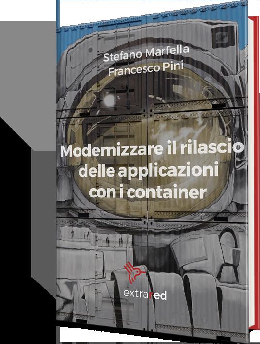 eBook gratuito - Modernizzare il rilascio delle applicazioni con i container